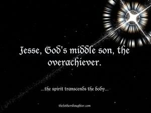 Jesse, God's middle son