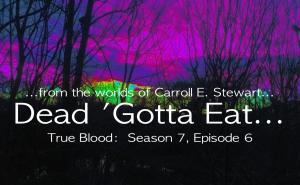 true blood series dead gotta eat